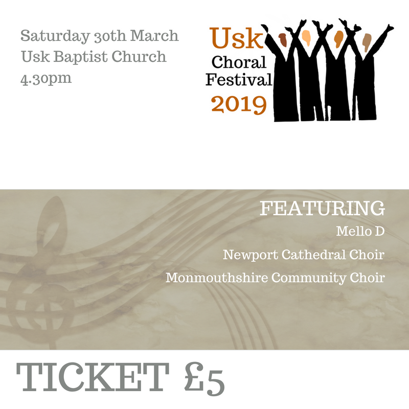 Usk Choral Festival Ticket 30th March 4.30pm