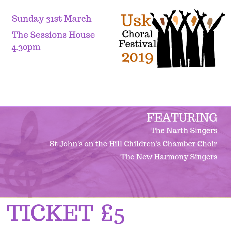Usk Choral Festival Ticket 31st March 4.30pm sales Pic